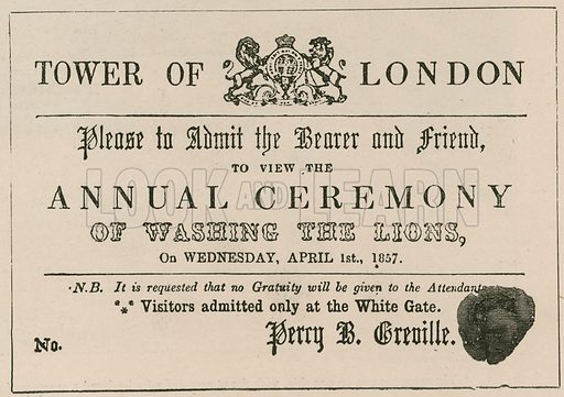 Hoax admission ticket to the ceremony of the washing of the lions at the Tower of London. 1857.
