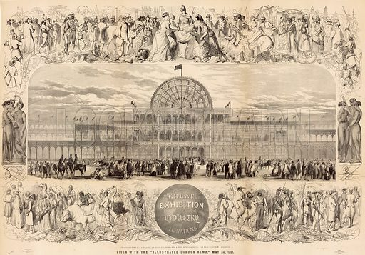 The Great Exhibition, 1851. Given with the Illustrated London News, 24 May 1851.