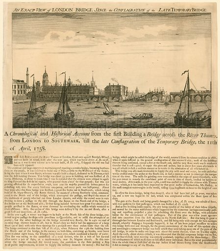 Exact View of London Bridge since the conflagration of the late temporary bridge, 11 April 1758.