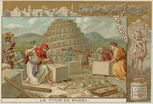 The Tower of Babel under Construction.  Liebig card, late 19th century/early 20th century.