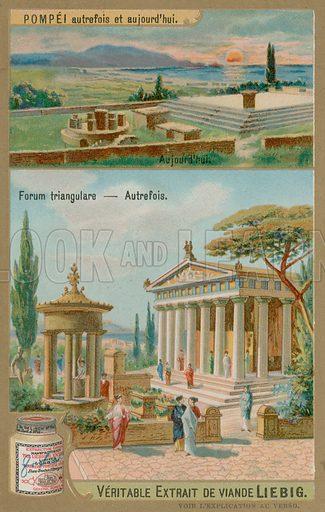 Triangular Forum of Pompeii. Liebig card, late 19th century/early 20th century.