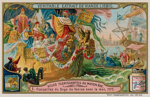 Marriage of the Doge and the Adriatic Sea.  Liebig card, late 19th century/early 20th century.