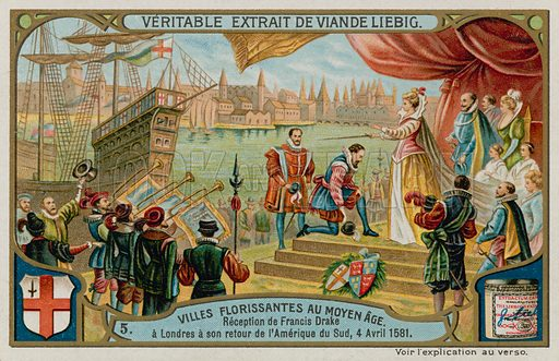 The Reception of Francis Drake to London from South America in 1581.  Liebig card, late 19th century/early 20th century.