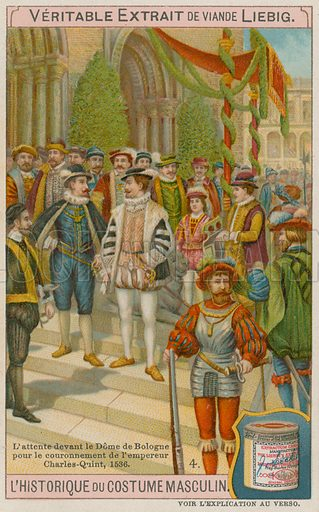 Guests Waiting Outside the Cathedral of Bologna at the Coronation of Emperor Charles V in 1536.  Liebig card, late 19th century/early 20th century.