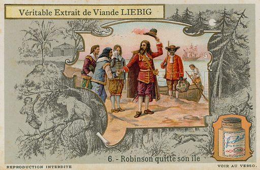 Robinson Crusoe leaves the island.  Liebig card, late 19th century/early 20th century.
