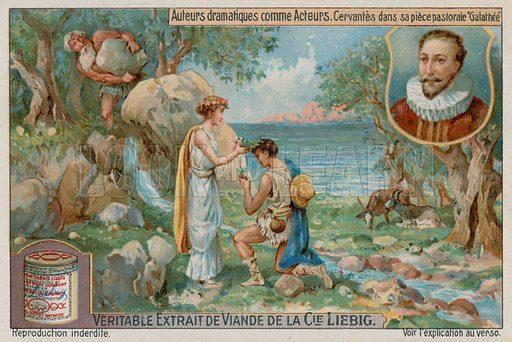 Miguel de Cervantes in La Galatea. Liebig card, late 19th century/early 20th century.
