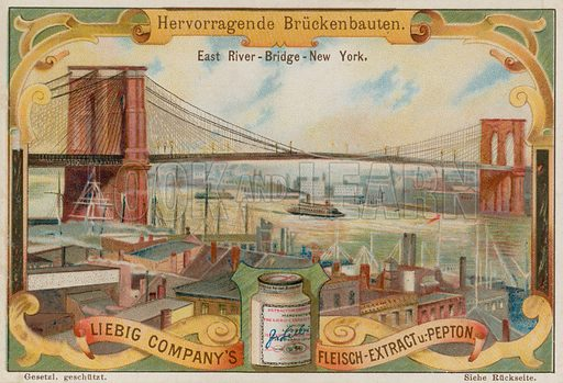 Brooklyn Bridge, New York.  Liebig card, late 19th century/early 20th century.
