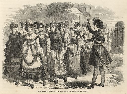 Miss Minnie Hansel and her corps of Amazons at Berlin; from The Days' Doings, 10 September 1870.