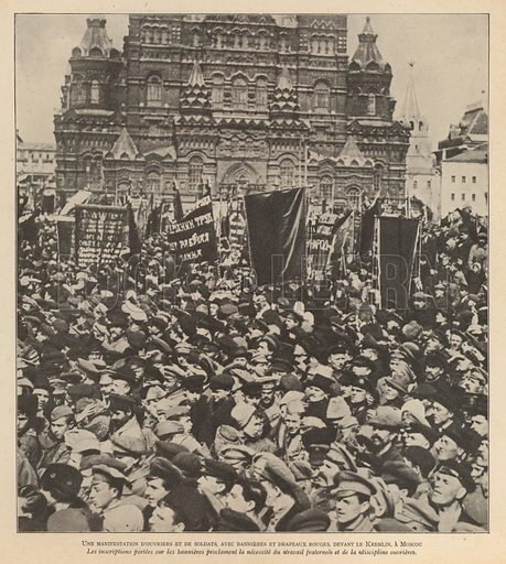 Demonstration of Russian Bolshevik workers and soldiers outside the Kremlin, Moscow. Illustration from Histoire des Soviets (Paris, c1925).