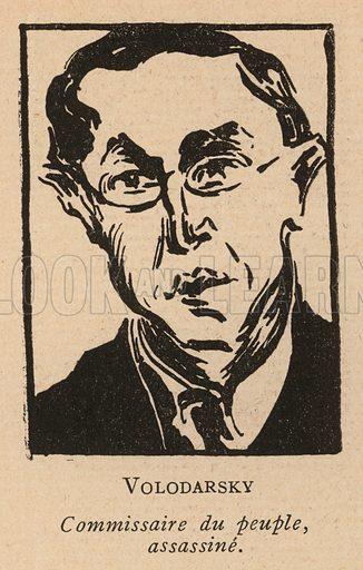 V Volodarsky (1891-1918), Ukrainian Marxist revolutionary and politician assassinated by the Socialist Revolutionary Party. Illustration from Histoire des Soviets (Paris, c1925).