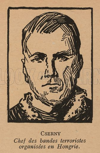 Jozsef Cserny (1892-1919), Hungarian communist revolutionary and leader of the Lenin Boys who enforced the Red Terror under the Hungarian Soviet Republic in 1919. Illustration from Histoire des Soviets (Paris, c1925).
