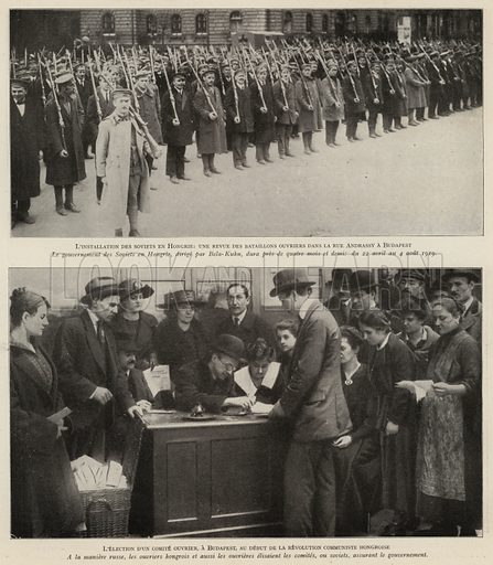 Hungarian Revolution, 1919: battalions of armed workers on the streets of Budapest, and an election to a workers