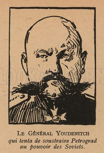 Nikolai Yudenich (1860-1933), general of the White army who attempted to capture Petrograd from the Bolsheviks, Russian Civil War, 1919. Illustration from Histoire des Soviets (Paris, c1925).