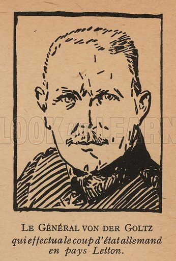 Rudiger von der Goltz (1865-1946), German general who attempted to seize Latvia for Germany during the Russian Civil War. Illustration from Histoire des Soviets (Paris, c1925).