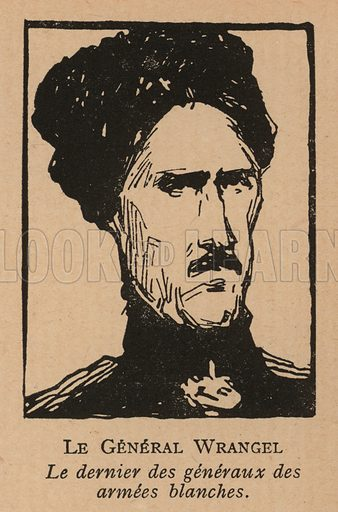 Pyotr Wrangel (1878-(28), the last White Russian general to continue fighting the Red Army in the Russian Civil War. Illustration from Histoire des Soviets (Paris, c1925).