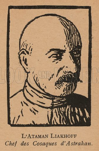 Vsevolod Lyakhov, Ataman of the Astrakhan Cossacks. Illustration from Histoire des Soviets (Paris, c1925).