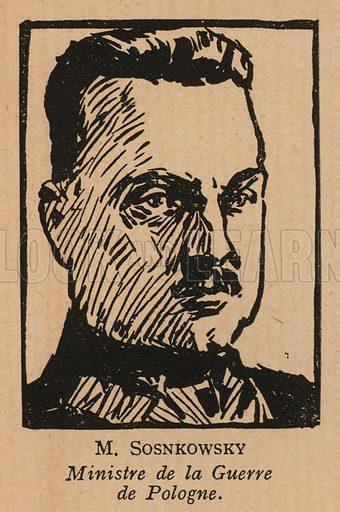 Kazimierz Sosnkowski (1885-1969), Polish general and Minister of War. Illustration from Histoire des Soviets (Paris, c1925).