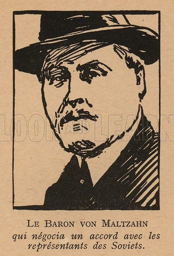 Adolf von Maltzan (1877-1927), German diplomat involved in the negotiations leading to the Treaty of Rapallo between Weimar Germany and Soviet Russia, signed in 1922. Illustration from Histoire des Soviets (Paris, c1925).