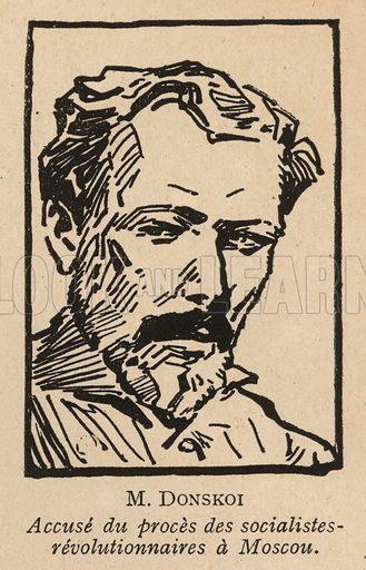 Dmitri Donskoy, Russian Socialist Revolutionary politician who was one of the defendants in the 1922 Moscow Trial of Socialist Revolutionaries, the first Soviet show trial. Illustration from Histoire des Soviets (Paris, c1925).