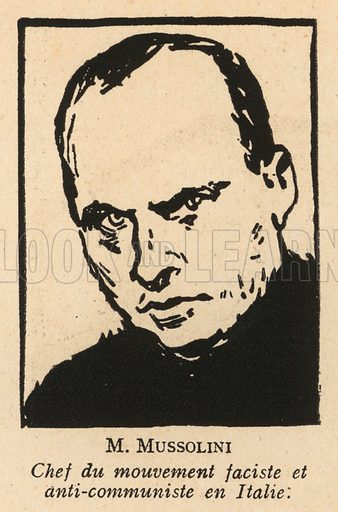 Benito Mussolini (1883-1945), leader of the Fascist movement in Italy. Illustration from Histoire des Soviets (Paris, c1925).