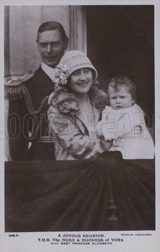 A joyous reunion, TRH The Duke and Duchess of York with baby Princess Elizabeth. Postcard, 20th century.