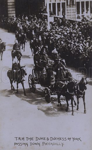 TRH The Duke and Duchess of York passing down Piccadilly. Postcard, 20th century.