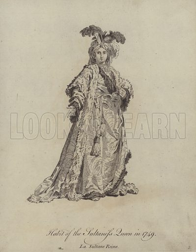Habit of the Sultaness Queen in 1749. Illustration from Recueil des Habillements de Differentes Nations, Anciens et Modernes, d'apres les Dessins de Holbein, de Vandyke, de Hollar et de Quelques Autres (Thomas Jefferys, London, 1757).