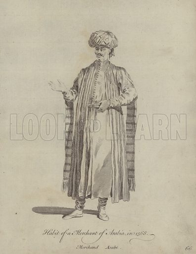 Habit of a Merchant of Arabia in 1568. Illustration from Recueil des Habillements de Differentes Nations, Anciens et Modernes, d'apres les Dessins de Holbein, de Vandyke, de Hollar et de Quelques Autres (Thomas Jefferys, London, 1757).