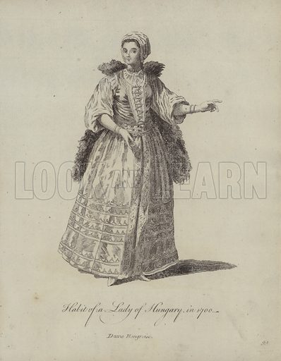 Habit of a Lady of Hungary in 1700. Illustration from Recueil des Habillements de Differentes Nations, Anciens et Modernes, d'apres les Dessins de Holbein, de Vandyke, de Hollar et de Quelques Autres (Thomas Jefferys, London, 1757).