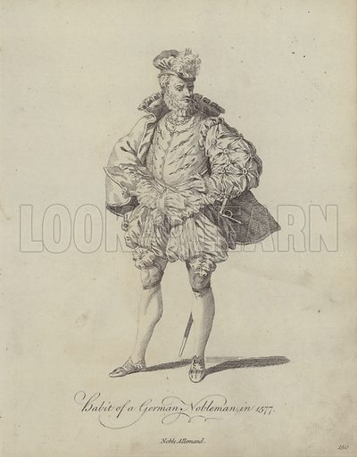 Habit of a German Nobleman in 1577. Illustration from Recueil des Habillements de Differentes Nations, Anciens et Modernes, d'apres les Dessins de Holbein, de Vandyke, de Hollar et de Quelques Autres (Thomas Jefferys, London, 1757).