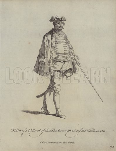 Habit of a Colonel of the Pandours and Master of the Watch in 1742. Illustration from Recueil des Habillements de Differentes Nations, Anciens et Modernes, d'apres les Dessins de Holbein, de Vandyke, de Hollar et de Quelques Autres (Thomas Jefferys, London, 1757).