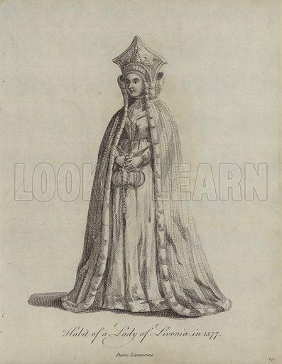 Habit of a Lady of Livonia in 1577. Illustration from Recueil des Habillements de Differentes Nations, Anciens et Modernes, d'apres les Dessins de Holbein, de Vandyke, de Hollar et de Quelques Autres (Thomas Jefferys, London, 1757).
