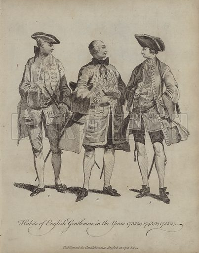 Habits of English Gentlemen in the Years 1735, 1745 and 1755. Illustration from Recueil des Habillements de Differentes Nations, Anciens et Modernes, d'apres les Dessins de Holbein, de Vandyke, de Hollar et de Quelques Autres (Thomas Jefferys, London, 1757).