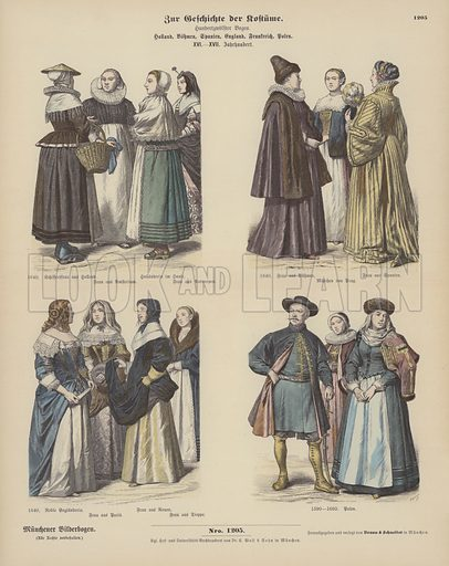 Dutch, Bohemian, Spanish, English, French and Polish, costumes, 16th – 17th Century. Illustration for Zur Geschichte der Kostume (Braun & Schneider, c 1895).