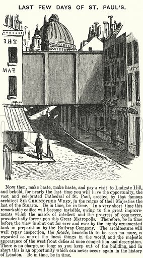 Punch cartoon: Last Few Days of St Paul's - the obstruction of the view of St Paul's Cathedral by the construction of the Ludgate Hill railway viaduct, London. Illustration for Punch, Volume 45, July - December 1863.