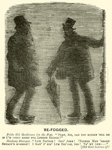 Be-fogged