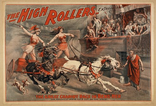The High Rollers Extravaganza Co Date c1900