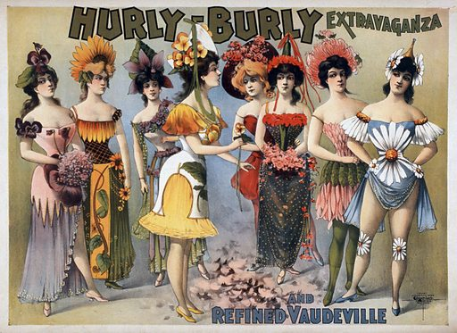 Hurly-Burly Extravaganza and Refined Vaudeville. Date c1899. Professionally retouched image.