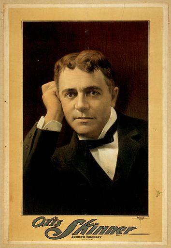 Otis Skinner. Date c1899.