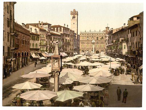 Piazza delle Erbe, Verona, Italy. Date between ca. 1890 and ca. 1900.