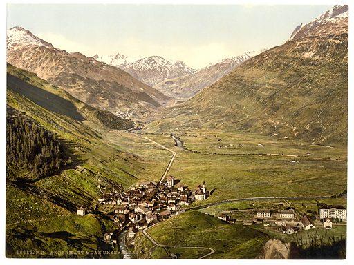 The Ursern Valley, Andermatt, Switzerland. Date between ca. 1890 and ca. 1900.
