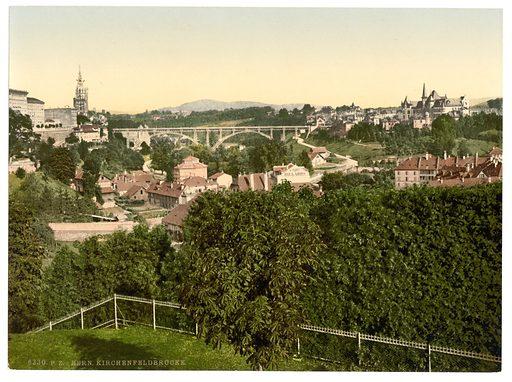 Kirchenfeld Bridge with Kirchenfeld, Berne, Switzerland. Date between ca. 1890 and ca. 1900.