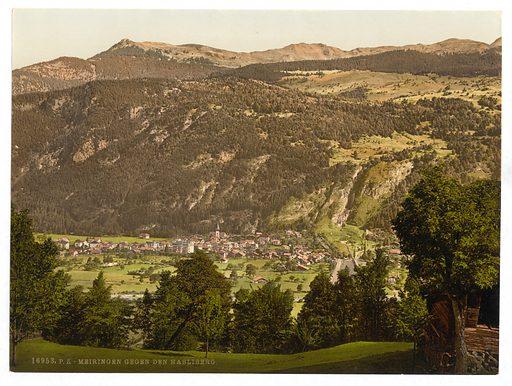 Meirngen, looking towards the Hasliberg, Bernese Oberland, Switzerland. Date between ca. 1890 and ca. 1900.
