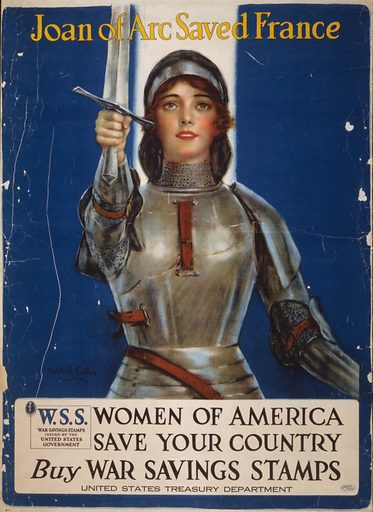 Joan of Arc saved France – Women of America, save your country – Buy War Savings Stamps