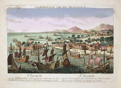 St Eustache une des Isles d'Antilles dans l'Amerique du Nord la quelle fut prise aux Hollandois en 1781 par les Anglois Print shows British naval assualt on Saint Eustatius. Date 178–.