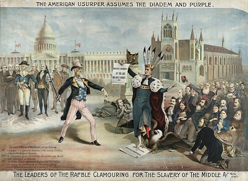 """The American usurper assumes the diadem and purple The leaders of the rabble clamouring for the slavery of the Middle Ages. Print showing Uncle Sam with sword standing on the left with figures from American History and the US Capitol behind him, and a man wearing a feathered crown and ermine robe, with one foot on the Declaration of Independence and the other about to step on the American Eagle, a crowd of followers, the """"rabble,"""" kneel behind him, and in the background, is a cathedral labeled """"Church of State."""". Date c1889."""