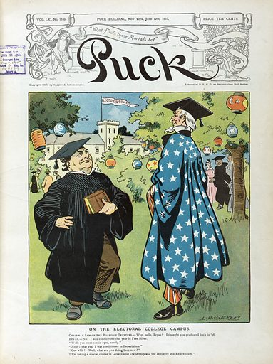 """On the electoral college campus. Illustration shows Uncle Sam and William Jennings Bryan wearing caps and gowns during the graduation ceremonies at the """"Electoral College""""; Jennings is holding a book """"Reveries of a Candidate"""". Date 1907 June 12."""