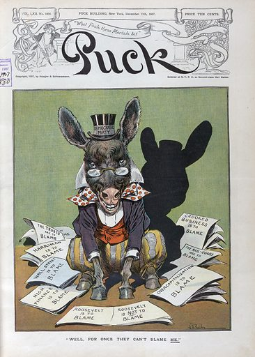 """""""Well, for once they can't blame me"""". Illustration shows the Democratic donkey labeled """"Democratic Party"""" sitting among papers that state """"The Trusts are to Blame"""", """"Harriman is to Blame"""", """"Wall Street is to Blame"""", """"High Finance is to Blame"""", """"Roosevelt is to Blame / Roosevelt is Not to Blame"""", """"Overcapitalization is to Blame"""", """"The Rail-Roads are to Blame"""", and """"Crooked Business is to Blame"""". Many are blamed, but no one will accept the responsibility for the panic of 1907. Date 1907 December 11."""
