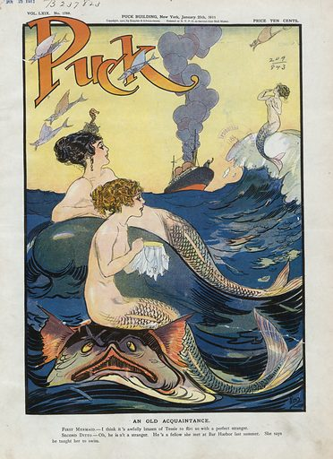 An old acquaintance. Illustration shows two mermaids discussing the actions of a third mermaid, who appears to be flirting with a man on an ocean liner. Date 1911 January 25.