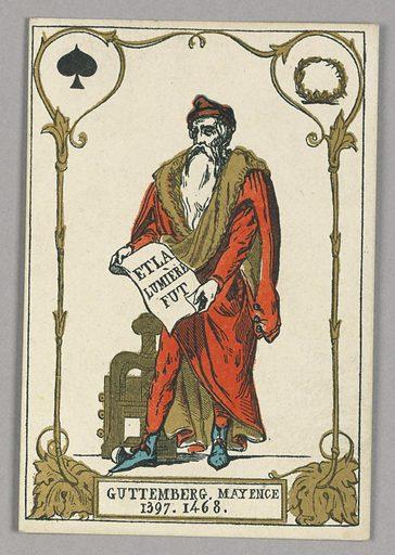 "Gutenberg, Playing Card from Set of ""Cartes héroïques"" or ""Des grands hommes"""